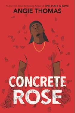 BOOK CORNER: Concrete Rose By Angie Thomas