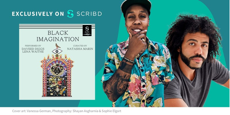 Daveed Diggs And Lena Waithe Lend Their Voices To Scribd's Audiobook Version Of Black Imagination